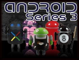 Android Series 3